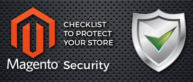 Magento Security: 10 Tips for Keeping Your Website Safe